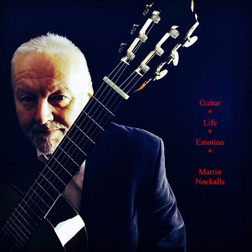 Guitar - Life - Emotion de Martin Nockalls