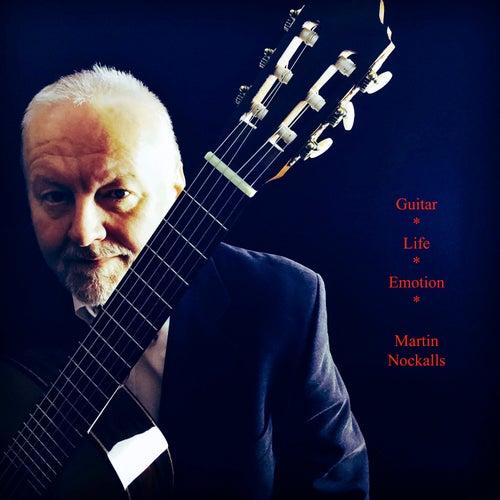 Guitar - Life - Emotion by Martin Nockalls
