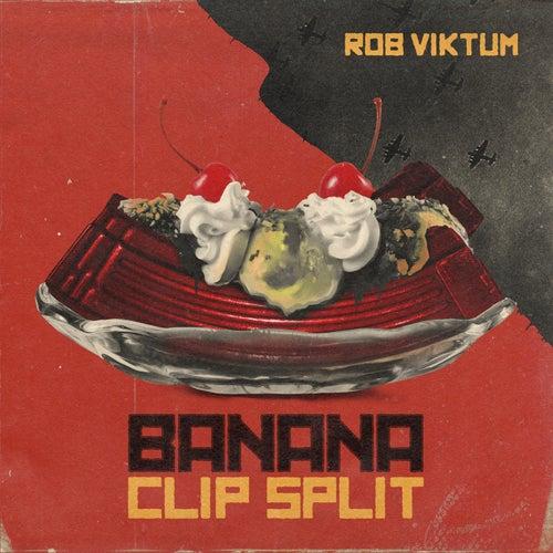 Banana Clip Split by Rob Viktum