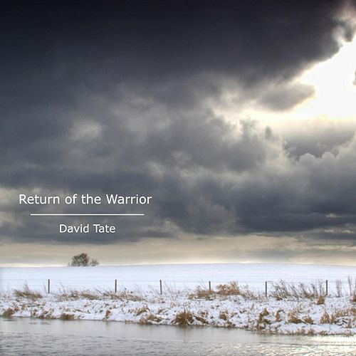 Return of the Warrior by David Tate