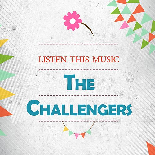 Listen This Music by The Challengers