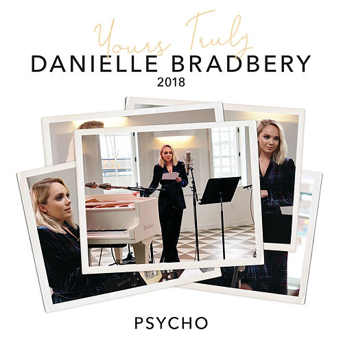 Psycho (Yours Truly: 2018) by Danielle Bradbery