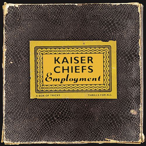 Employment (2005 Remaster) de Kaiser Chiefs