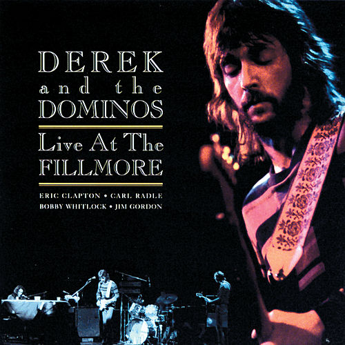 Live At The Fillmore de Derek and the Dominos