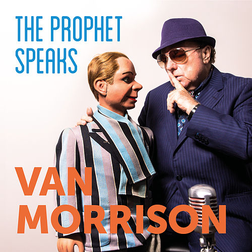 The Prophet Speaks von Van Morrison