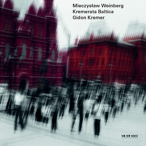 Mieczysław Weinberg (Live in Lockenhaus & Neuhardenberg / 2012 & 2013) by Gidon Kremer
