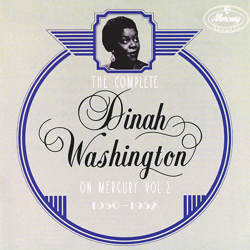 The Complete Dinah Washington On Mercury Vol. 2 (1950-1952) de Dinah Washington