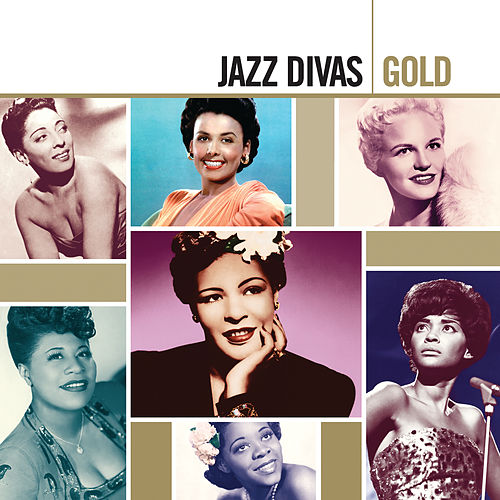 Gold: Jazz Divas by Various Artists