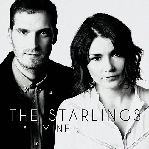 Mine by The Starlings