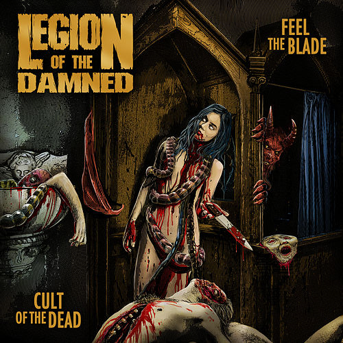 Feel The Blade / Cult Of The Dead von Legion Of The Damned