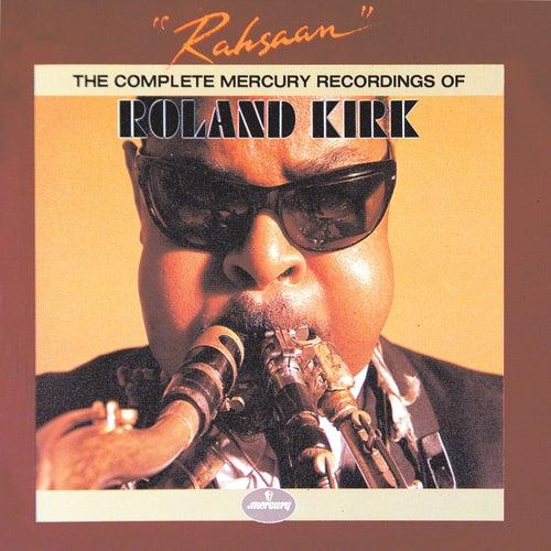 Rahsaan: The Complete Mercury Recordings Of Roland Kirk de Roland Kirk