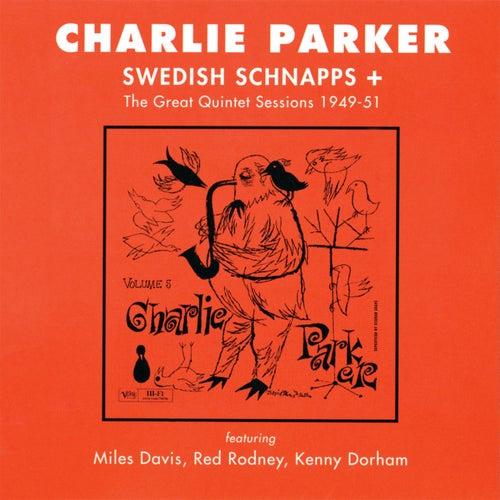 Swedish Schnapps + The Great Quintet Sessions 1949-51 (Vol. 5) de Charlie Parker Quintet