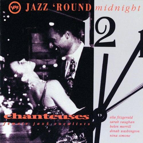 Jazz 'Round Midnight - Chanteuses/ Female Jazz Vocalists de Various Artists