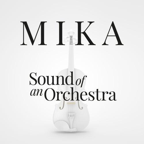 Sound Of An Orchestra de Mika