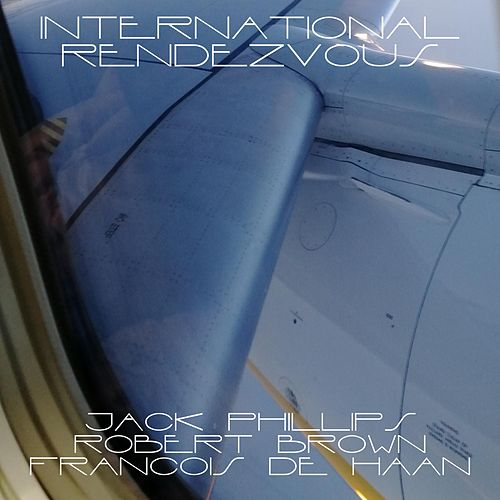 International Rendezvous di Robert Brown Jack Phillips