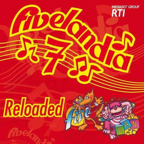 Fivelandia Reloaded - Vol.7 de Various Artists