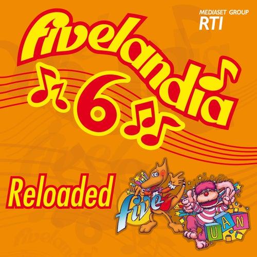 Fivelandia Reloaded - Vol.6 de Various Artists