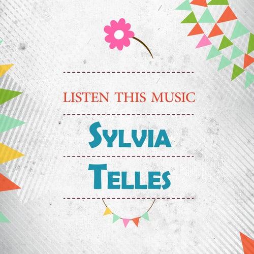Listen This Music von Sylvia Telles