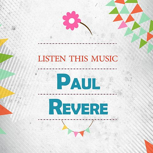 Listen This Music by Paul Revere & the Raiders
