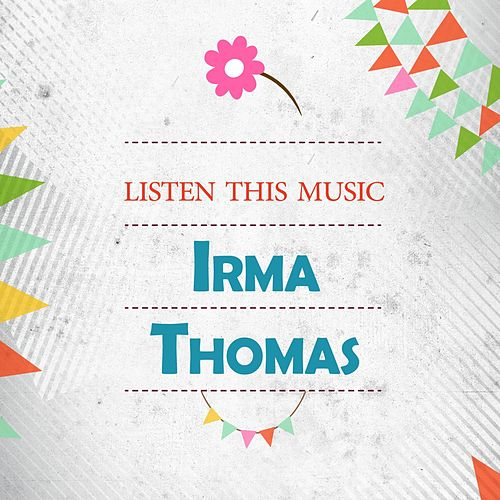 Listen This Music de Irma Thomas