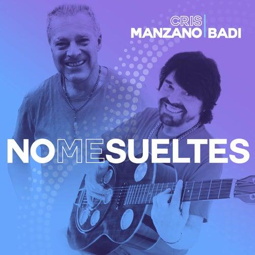 No me sueltes by Cris Manzano