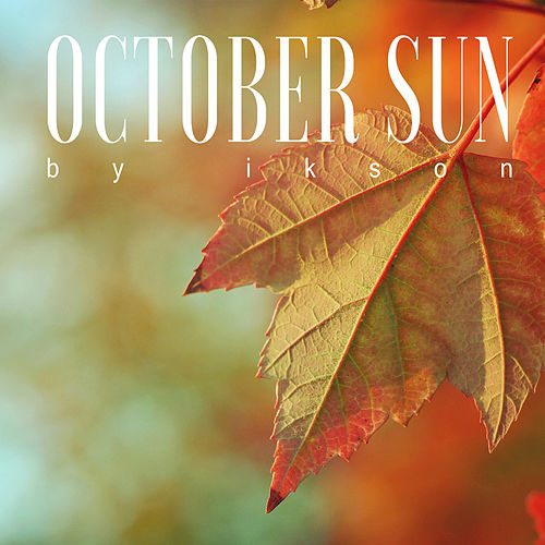 October Sun by Ikson