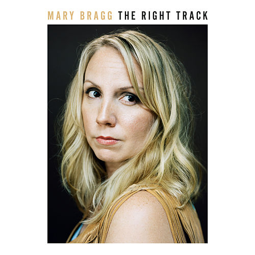 The Right Track by Mary Bragg