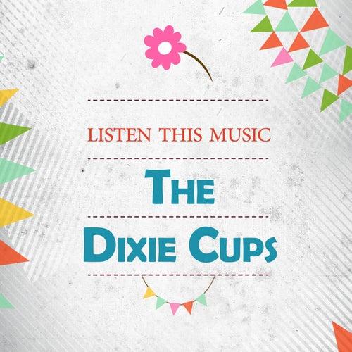 Listen This Music de The Dixie Cups