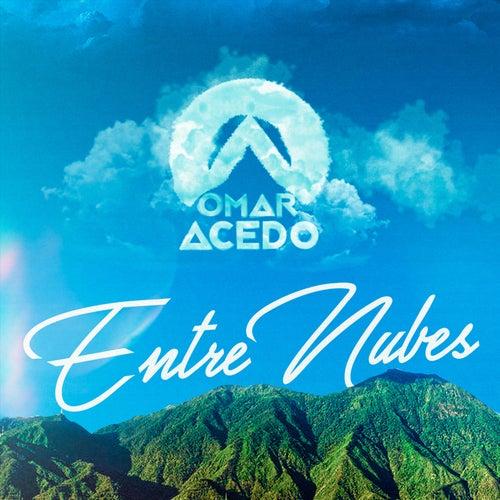 Omar Acedo Entre Nubes by Omar Acedo