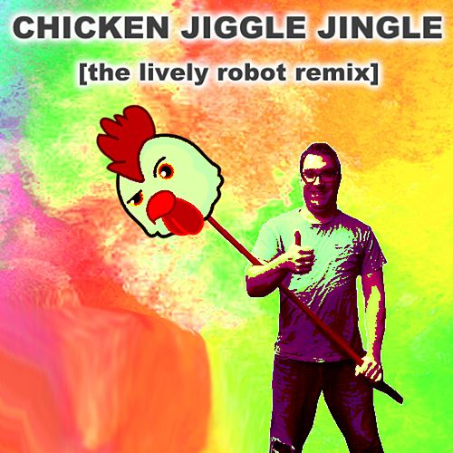 Chicken Jiggle Jingle (The Lively Robot Remix) von Vanilla Bizcotti