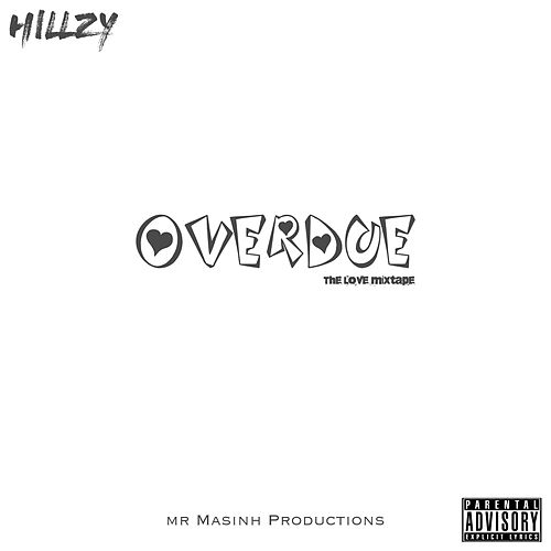 Overdue (The Love Mixtape) by Hillzy