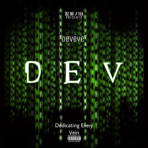 Dev - Dedicating Every Vein de Deveye