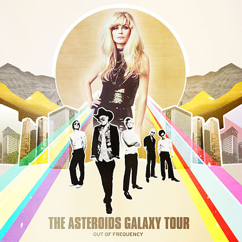 Out of Frequency (Deluxe Edition) by The Asteroids Galaxy Tour