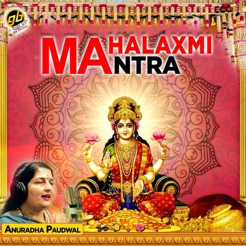 Mahalaxmi Mantra by Anuradha Paudwal