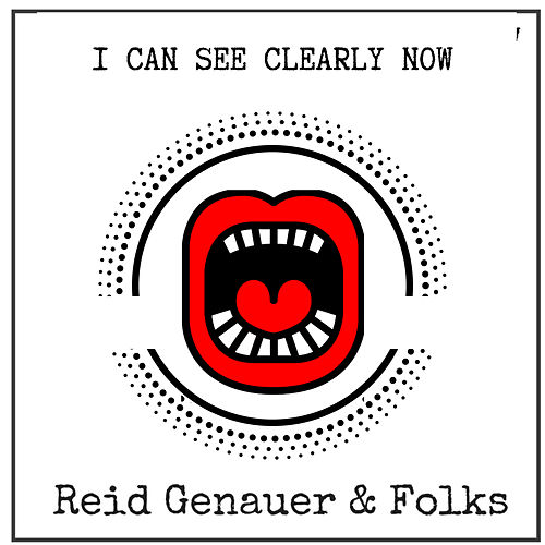 I Can See Clearly Now - Single von Reid Genauer