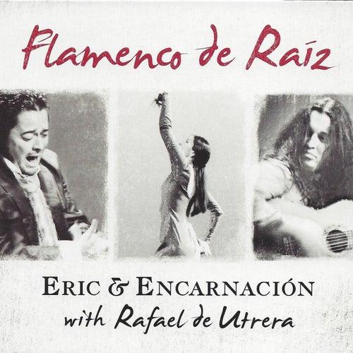 Flamenco de Raíz (feat. Rafael de Utrera) de Eric