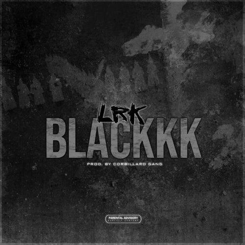 Blackkk von Lrk