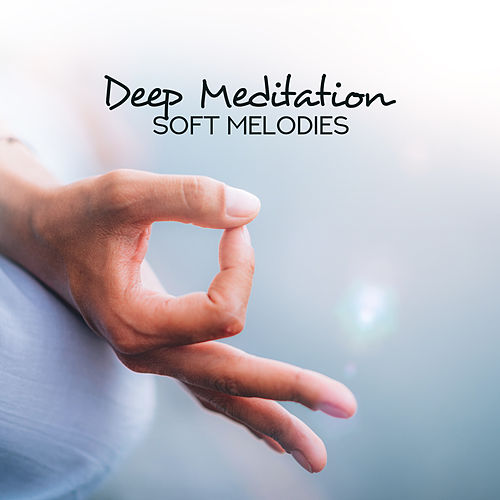 Deep Meditation Soft Melodies by Asian Traditional Music