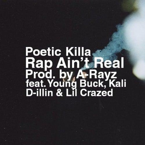 Rap Ain't Real de Poetic Killa