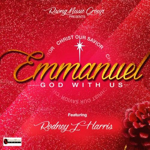 Emmanuel God with Us / Christ Our Savior de Rodney J Harris