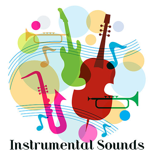 Instrumental Sounds: Ambient Relaxation van Instrumental Relaxation