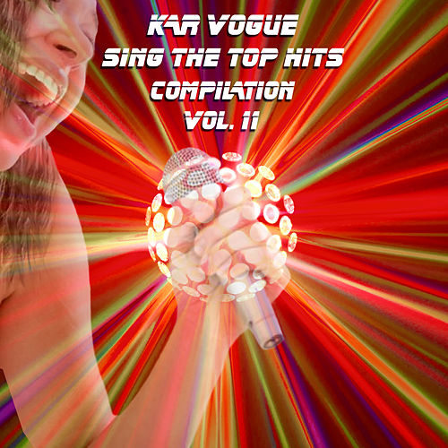 Sing The Top Hits, Vol. 11 (Special Instrumental Versions) by Kar Vogue