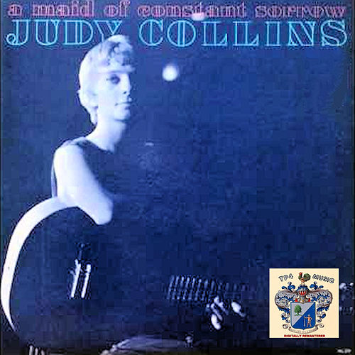Maid of Constant Sorrow de Judy Collins