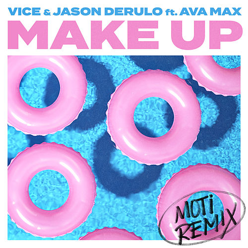 Make Up (feat. Ava Max) (MOTi Remix) de Vice