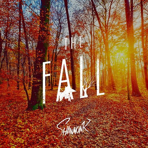 The Fall de Shannon K