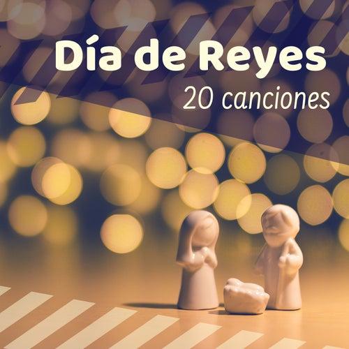 Día de Reyes: 20 Canciones - La Banda Sonora Perfecta Pasar Estas Navidades en Paz y Harmonía de Los Reyes Magos
