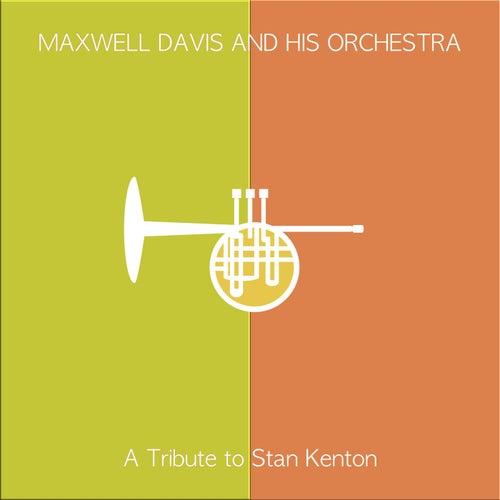 A Tribure to Stan Kenton de Maxwell Davis