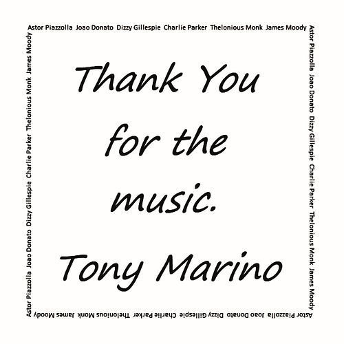 Thank You for the Music de Tony Marino