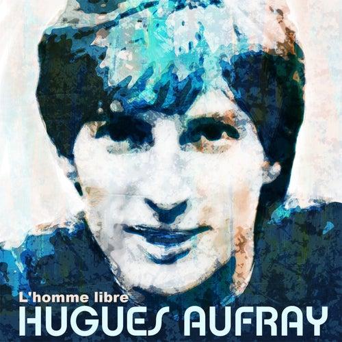 L'homme libre de Hugues Aufray