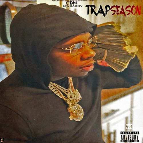 Trap Season by Lil Daddy